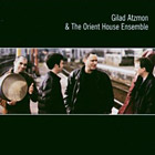 Gilad Atzmon and the Orient House Ensemble